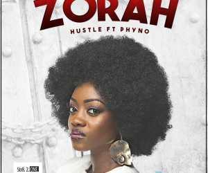 Zorah - Hustle ft. Phyno